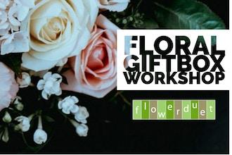 Floral Gift Boxes Workshop