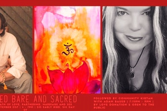 Stripped Bare & Sacred: The Yogic Path of Love