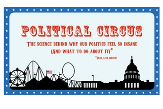Political Circus: Why Democracy is F*cked