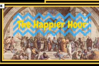 Happier Hour: Philosophy To Make Your Life Suck Less