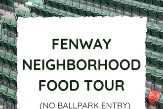 Fenway Neighborhood Food Tour