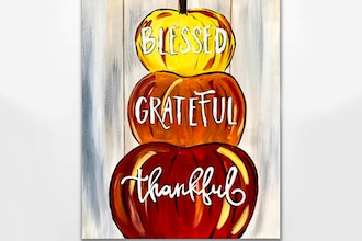 Paint Nite: Blessed. Grateful. Thankful. Pumpkins