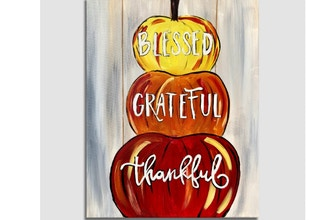 Paint Nite:Blessed.Grateful.Thankful.Pumpkins(Ages 13+)
