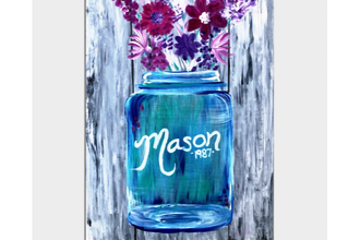 All Ages Paint Nite: Mason Jar Blossoms