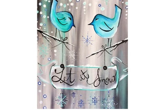 All Ages Paint Nite: Snowflakes and Bluebirds