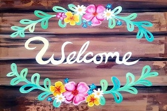Paint Nite: Welcome Home Sign (6+)