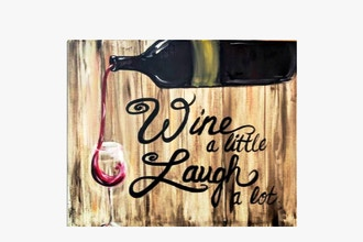 Paint Nite: Wine a Little Laugh a lot