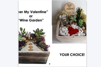 Plant Nite: Beer or Wine - Be My Valentine