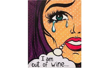 Virtual Paint Nite: I Am Out Of Wine