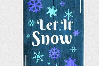 Design a Sign: Let it Snow
