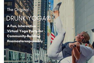 Drunk Yoga® Presents: The Monthly Uplift