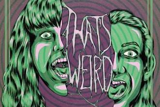 How to Be a Weirdo