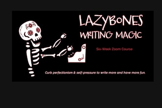 Get Motivated to Write the Lazybones Writing Magic Way