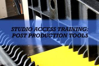 Studio Access Training: Post Production Tools