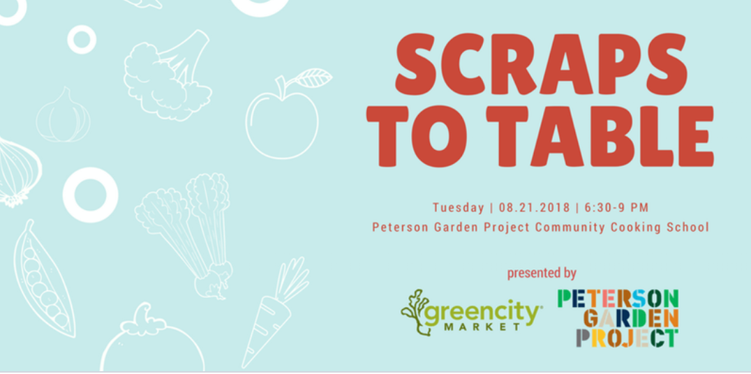 Scraps To Table   Culinary (Meals) Classes Chicago | CourseHorse   Peterson  Garden Project