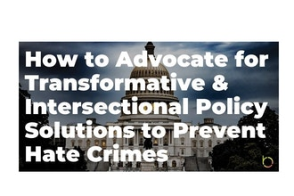How to Advocate for Transformative & Intersectional