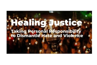 Healing Justice: Taking Personal Responsibility