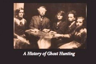 A History of Ghost Hunting