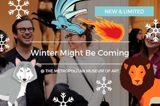 Metropolitan Museum of Art: Winter Might Be Coming