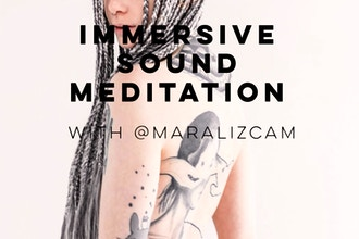 Immersive Sound Meditation