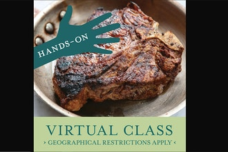 Virtual Hands-On Cooking: Bistecca alla Fiorentina