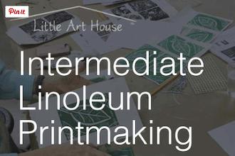 Intermediate Linoleum Printmaking