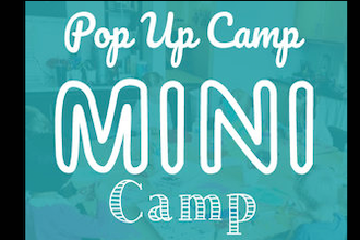 Thanksgiving Pop Up: Mini Camp
