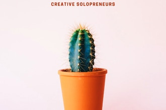 Small but Mighty: A Workshop for Creative Solopreneurs