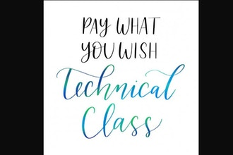 Pay What You Wish - Technical Live Online Class