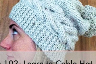 Knit 103: Learn to Cable Hat