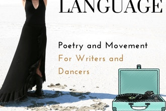 Body Language : The Poetry of Movement