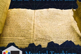 Dead Sea Scrolls: Mystical Teachings from Qumran